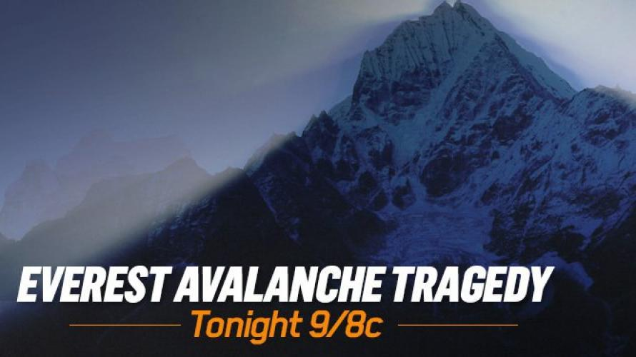 Everest Avalanche Tragedy next episode air date poster