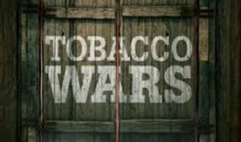 Tobacco Wars next episode air date poster