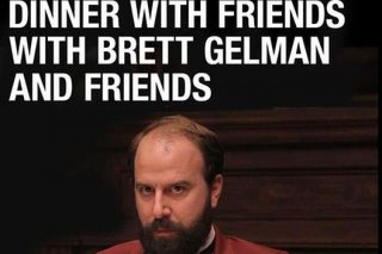Dinner with Friends with Brett Gelman and Friends next episode air date poster