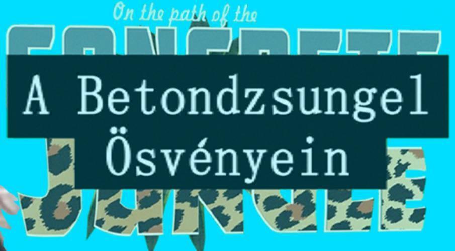A Betondzsungel Ösvényein next episode air date poster