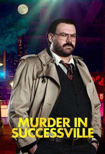 Murder in Successville next episode air date poster