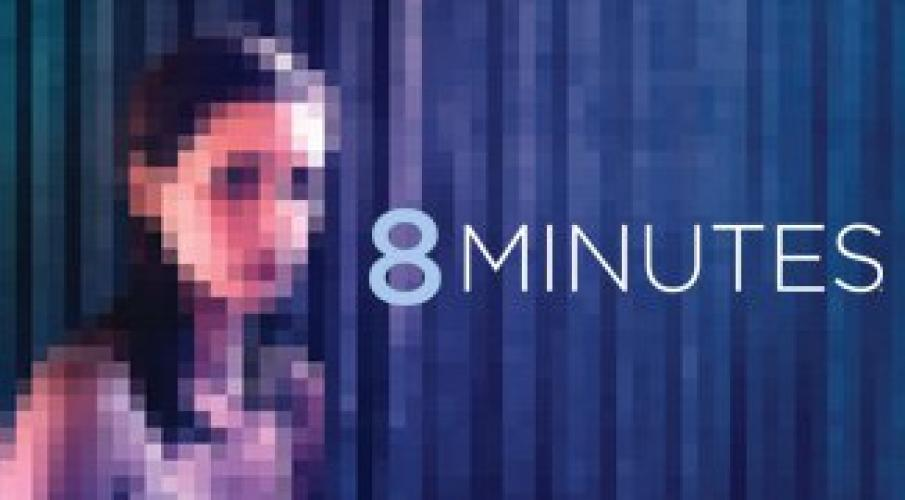 8 Minutes next episode air date poster