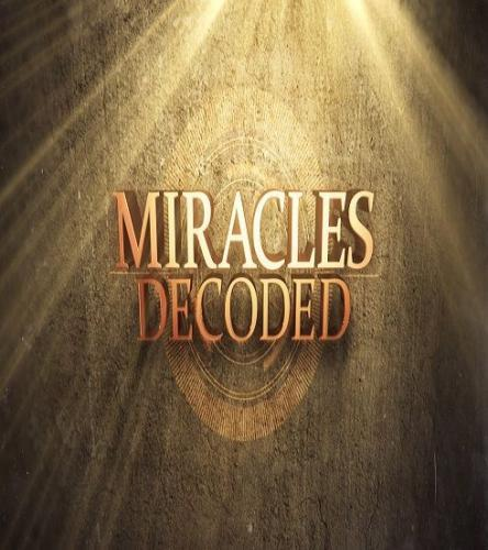 Miracles Decoded next episode air date poster