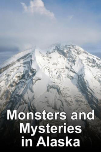 Monsters and Mysteries in Alaska next episode air date poster