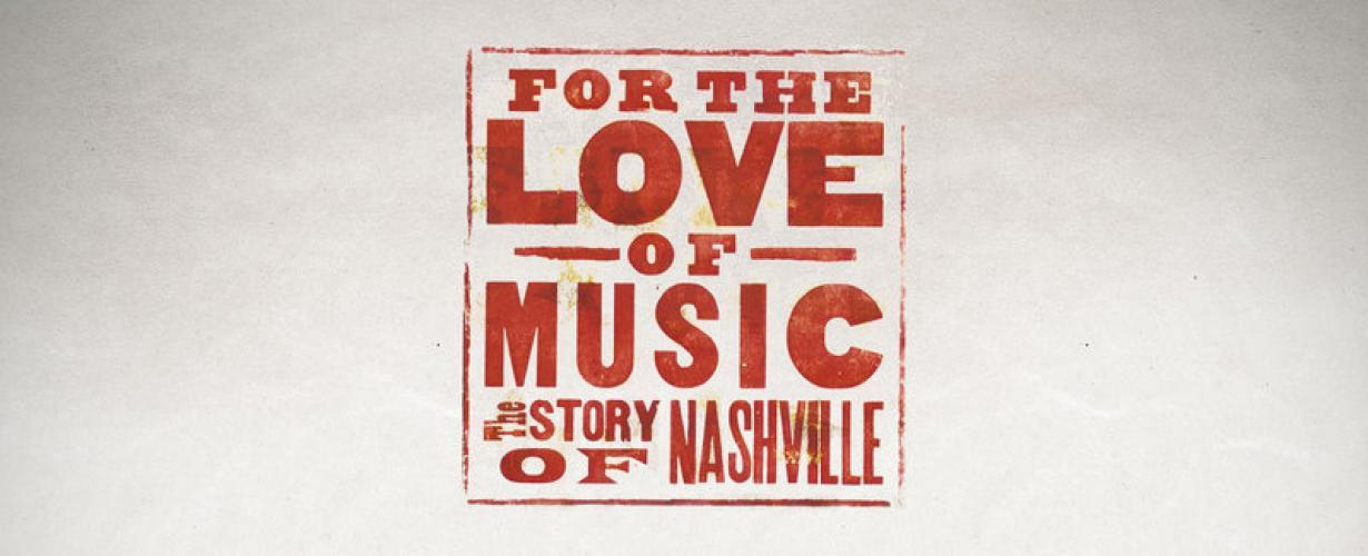 For The Love Of Music: The Story Of Nashville next episode air date poster