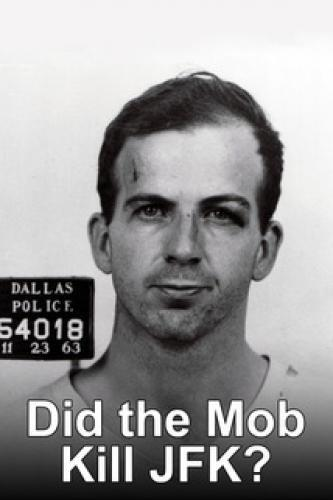 Did the Mob Kill JFK? next episode air date poster