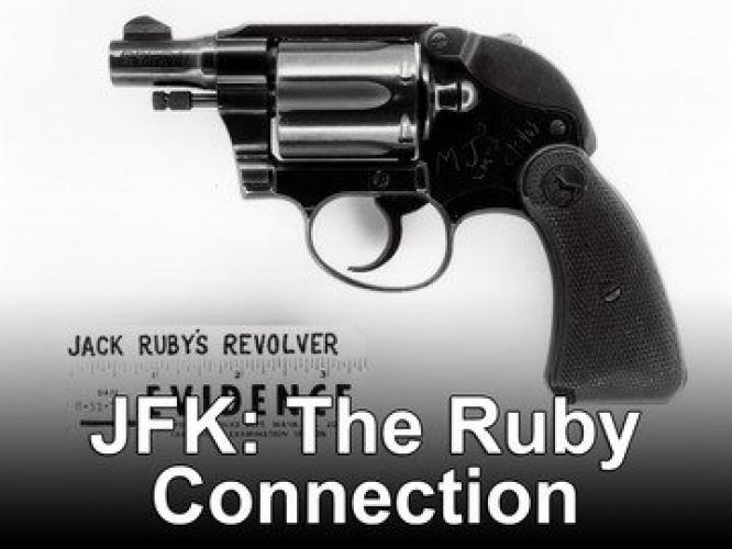 JFK: The Ruby Connection next episode air date poster