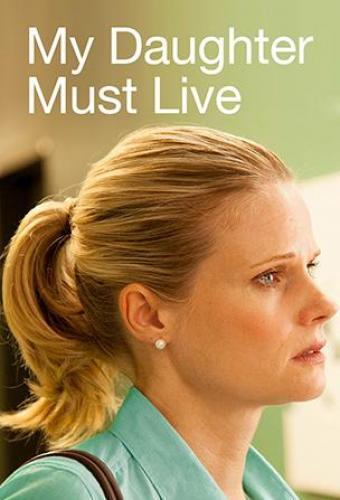 My Daughter Must Live next episode air date poster