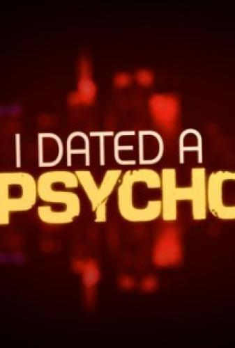 I Dated a Psycho next episode air date poster