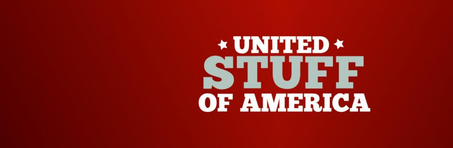 United Stuff of America next episode air date poster