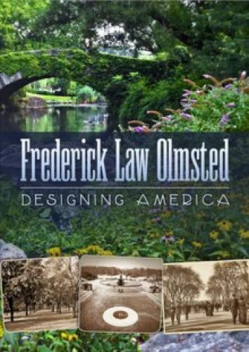 Frederick Law Olmsted: Designing America next episode air date poster