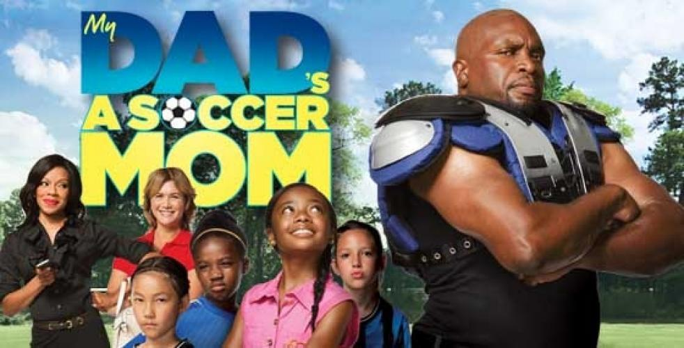 My Dad's a Soccer Mom next episode air date poster