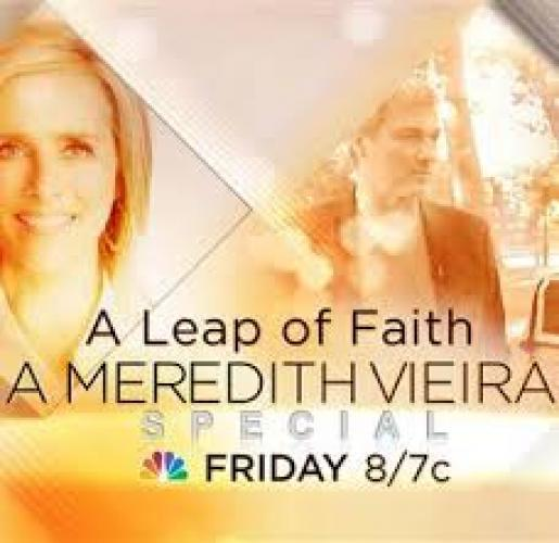 A Leap of Faith: A Meredith Vieira Special next episode air date poster