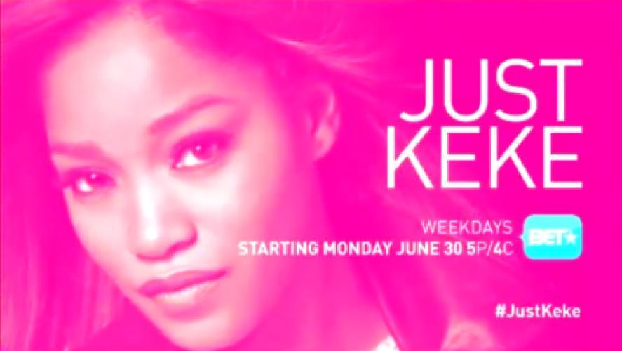 JustKeke next episode air date poster