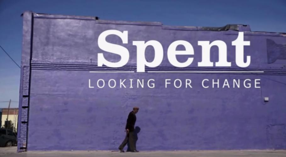 Spent: Looking for Change next episode air date poster