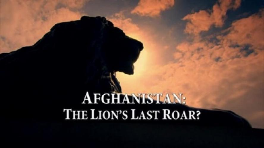 Afghanistan: The Lion's Last Roar? next episode air date poster