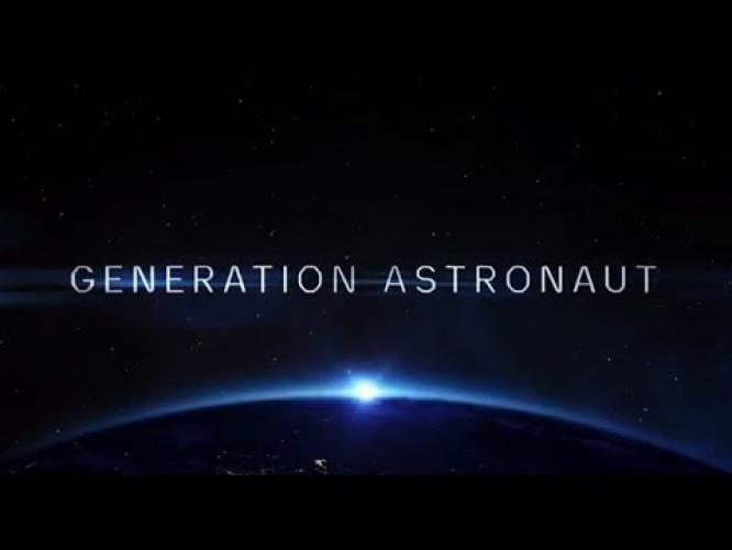 Generation Astronaut next episode air date poster