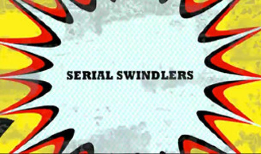 Serial Swindlers next episode air date poster