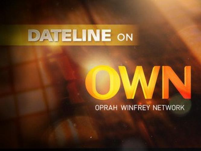 Dateline on OWN next episode air date poster