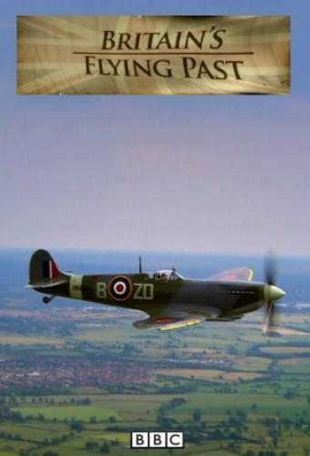 The Lancaster: Britain's Flying Past next episode air date poster