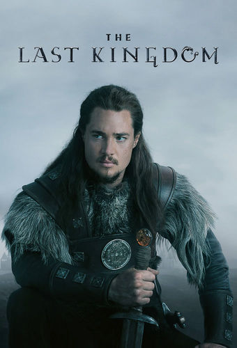 The Last Kingdom next episode air date poster