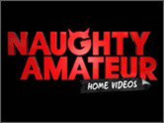 Naughty Amateur Home Videos next episode air date poster