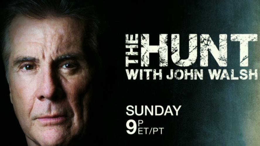The Hunt with John Walsh next episode air date poster