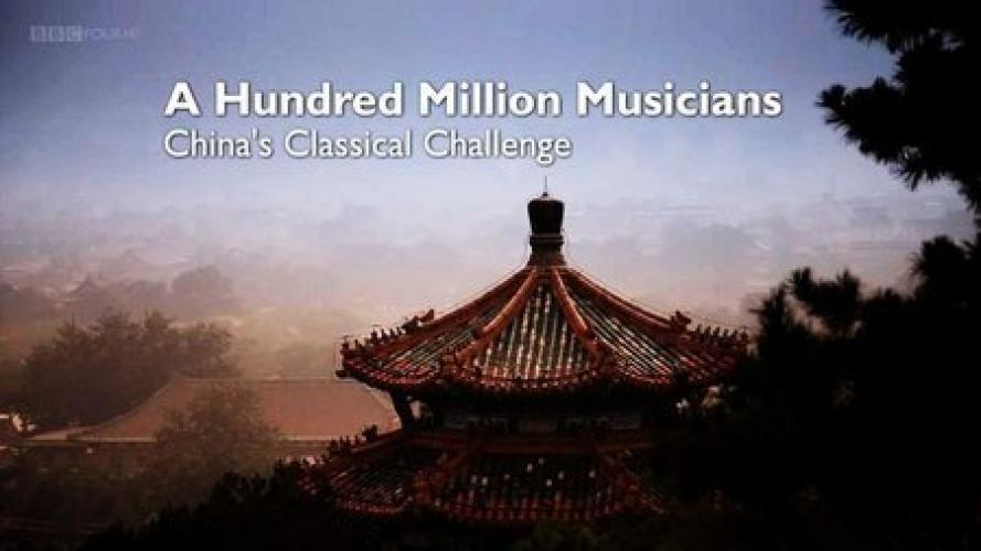 A Hundred Million Musicians: China's Classical Challenge next episode air date poster