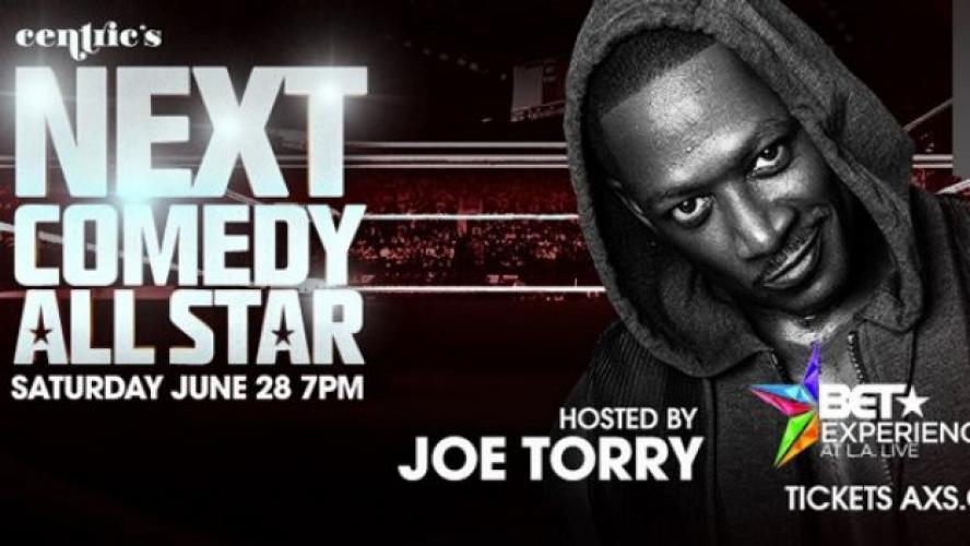 Centric Presents: The Next Comedy All-Star next episode air date poster