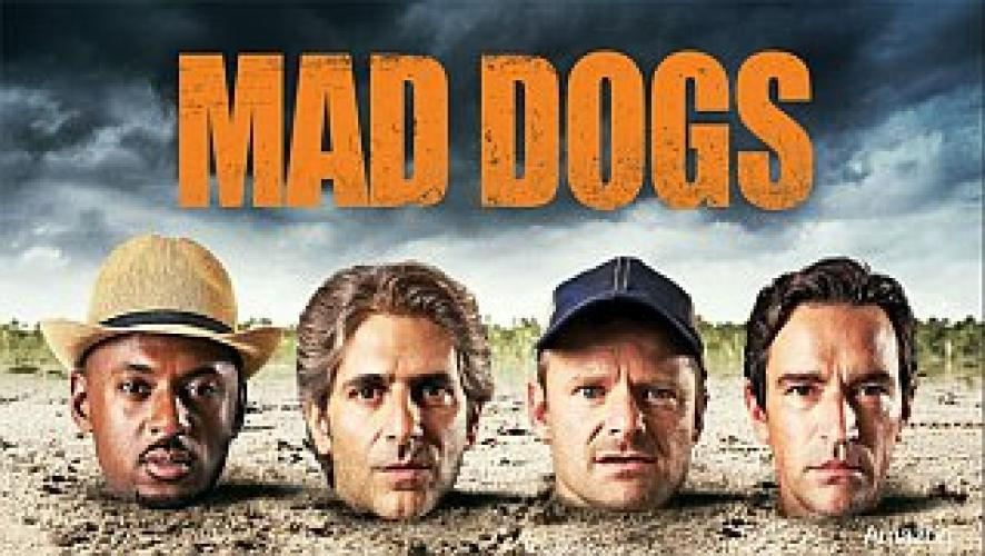 Mad Dogs (US) next episode air date poster