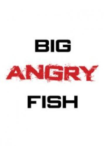 Big Angry Fish next episode air date poster