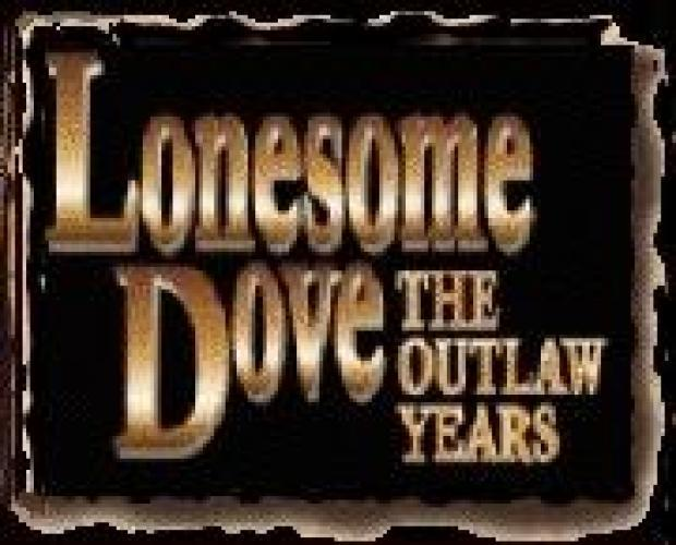 Lonesome Dove: The Outlaw Years next episode air date poster
