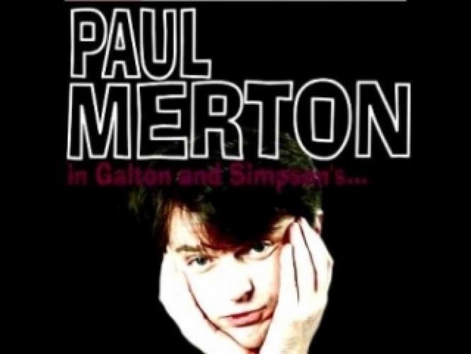 Paul Merton in Galton & Simpson's... next episode air date poster