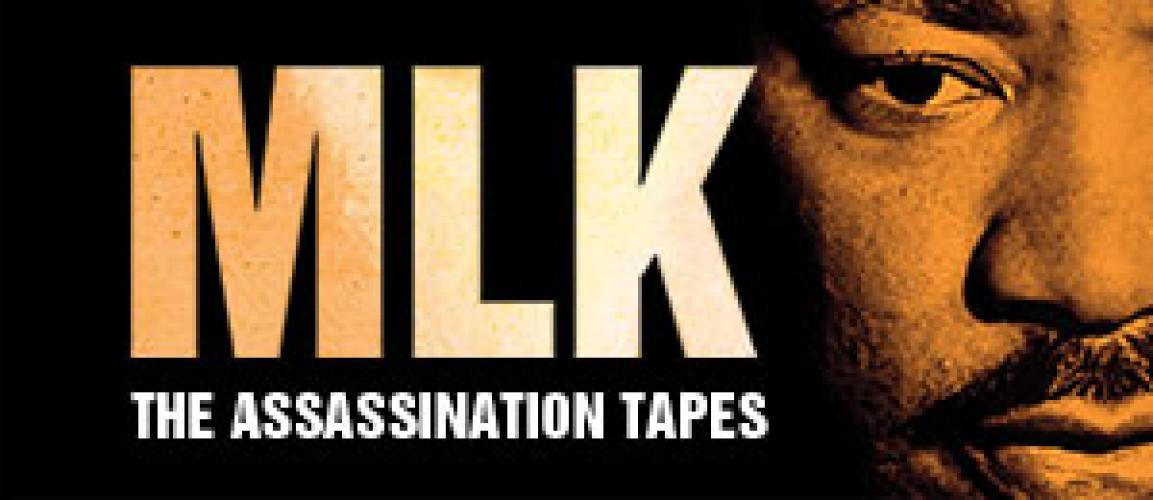 MLK: The Assassination Tapes next episode air date poster