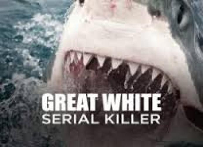Great White Serial Killer next episode air date poster