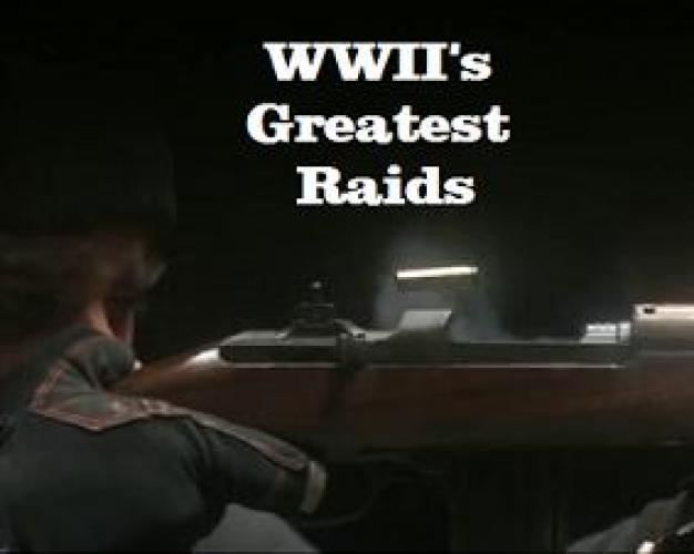 WWII's Greatest Raids next episode air date poster