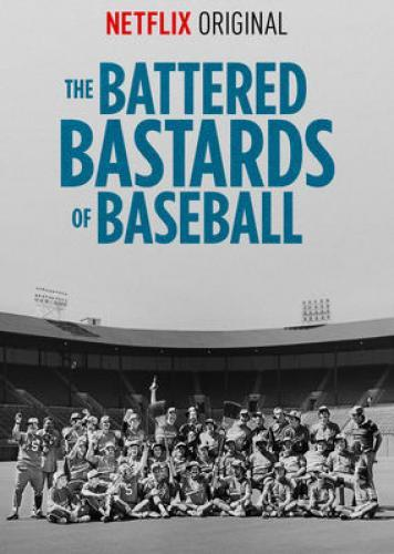 The Battered Bastards of Baseball next episode air date poster