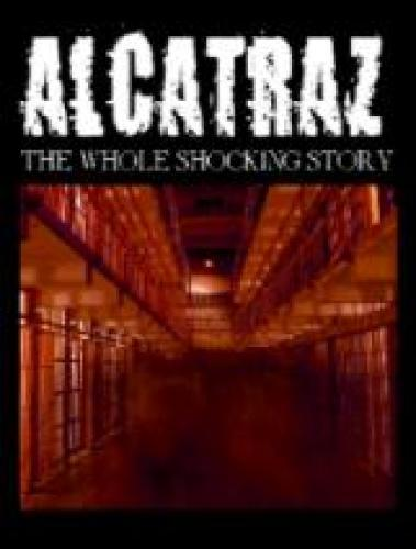 Alcatraz: The Whole Shocking Story next episode air date poster