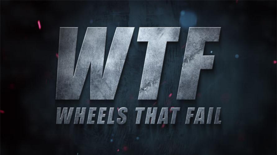 Wheels That Fail next episode air date poster