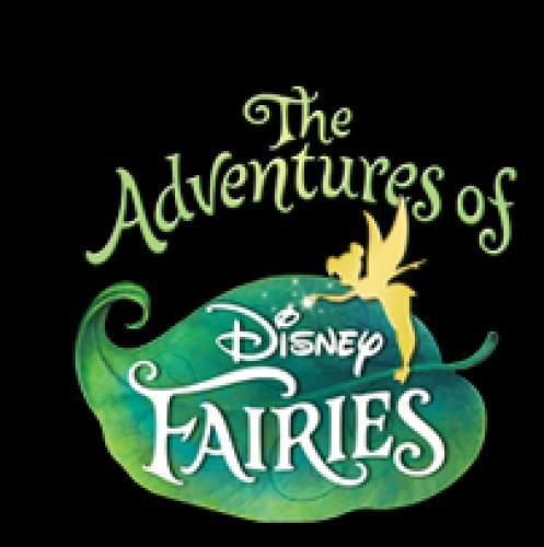 The Adventures of Disney Fairies next episode air date poster
