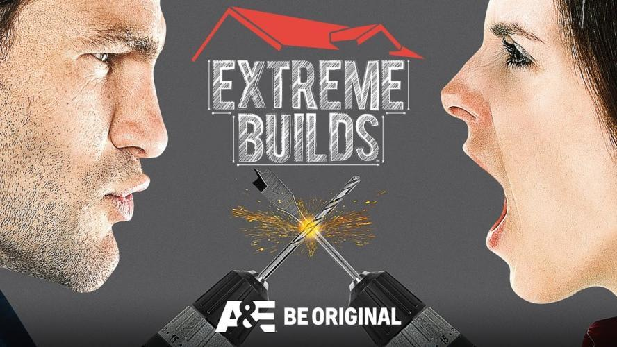 Extreme Builds next episode air date poster