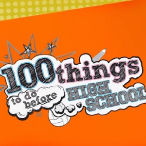 100 Things to Do Before High School next episode air date poster