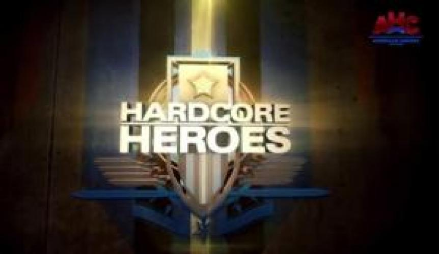 Hardcore Heroes next episode air date poster