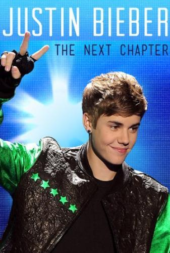 Justin Bieber: The Next Chapter next episode air date poster