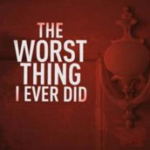 The Worst Thing I Ever Did next episode air date poster