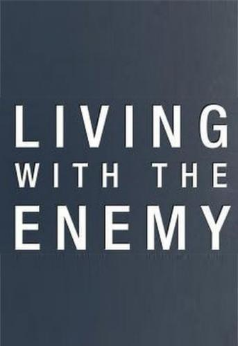 Living With The Enemy next episode air date poster