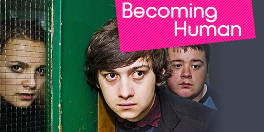 Becoming Human next episode air date poster