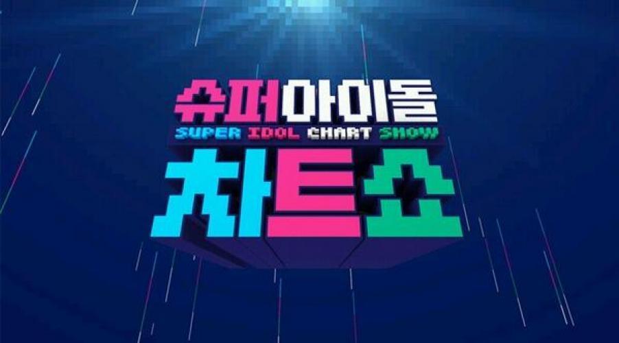 Super Idol Chartshow next episode air date poster