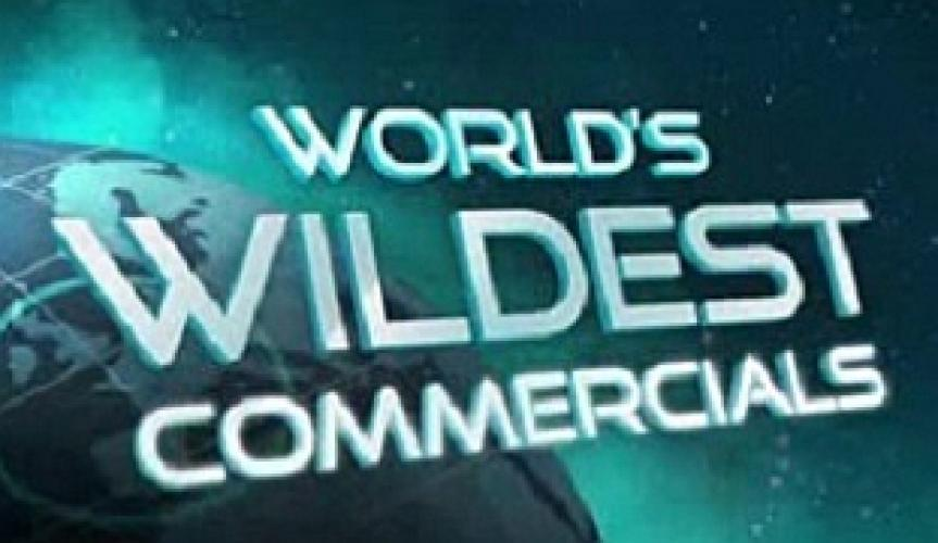 The World's Wildest Commercials next episode air date poster