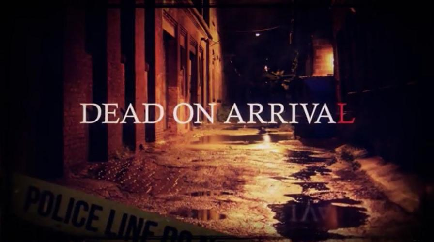Dead on Arrival next episode air date poster